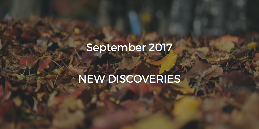 September 2017 New Discoveries
