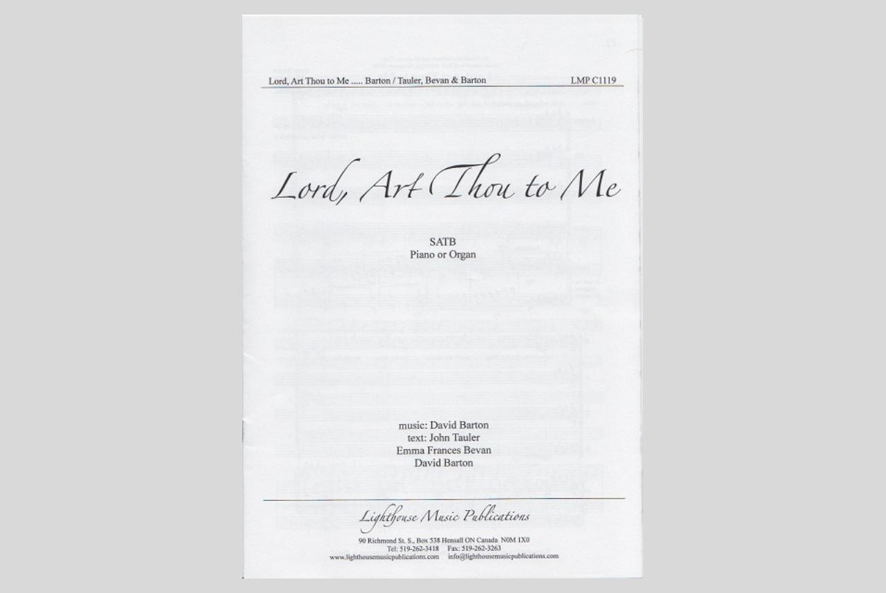 Lord, Art Thou to Me