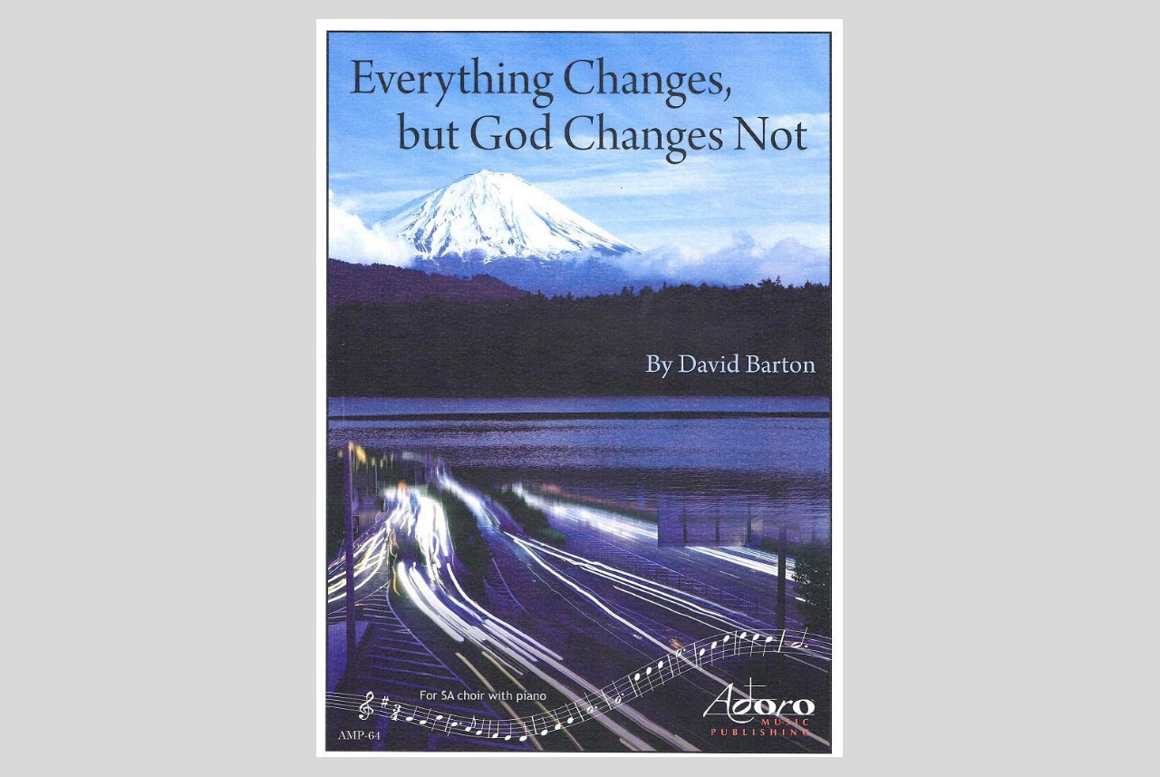 Everything Changes, but God Changes Not