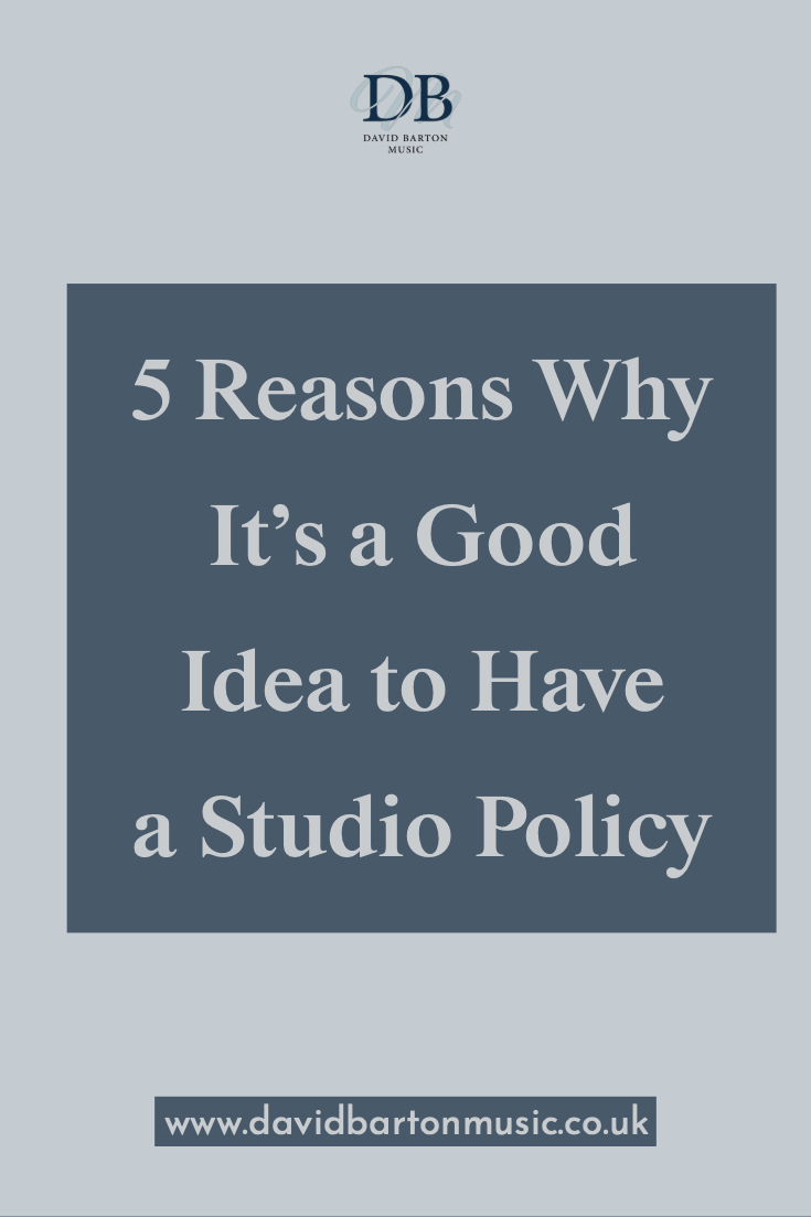 5 Reasons Why It's a Good Idea to Have a Studio Policy