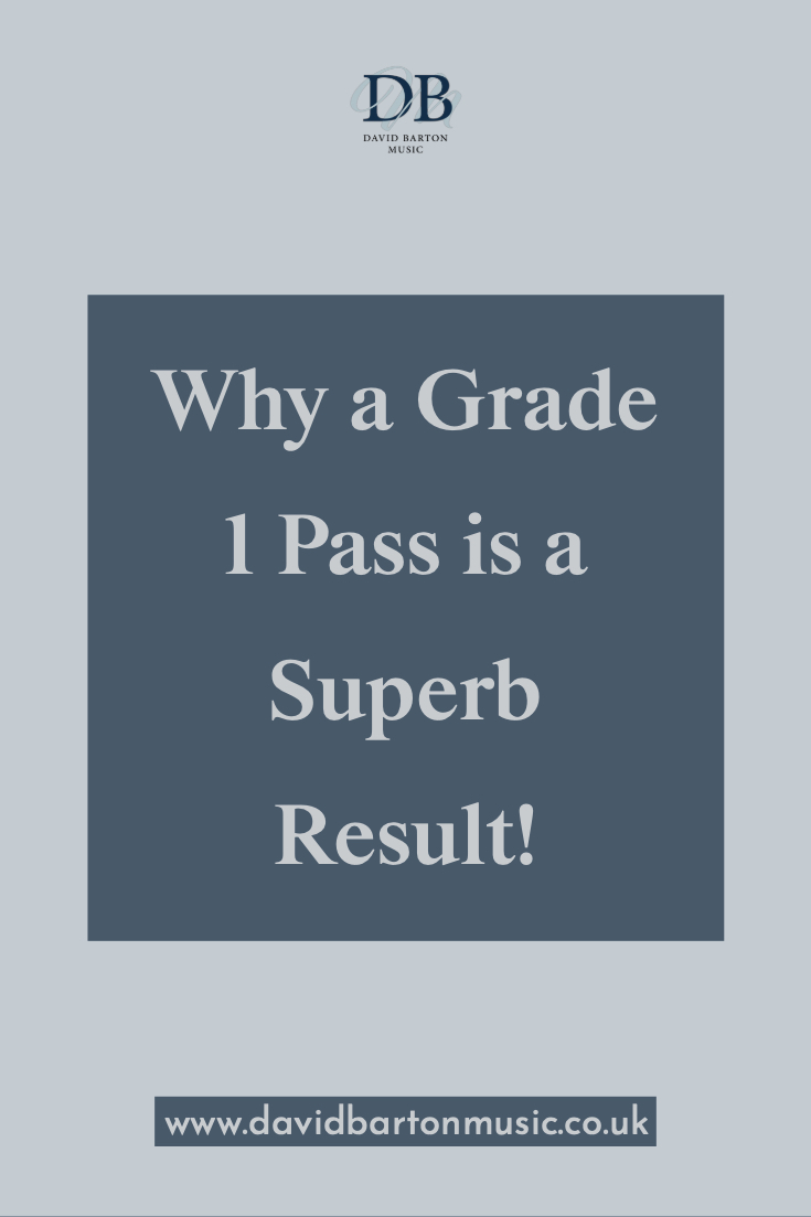 Why a Grade 1 Pass is a Superb Result!