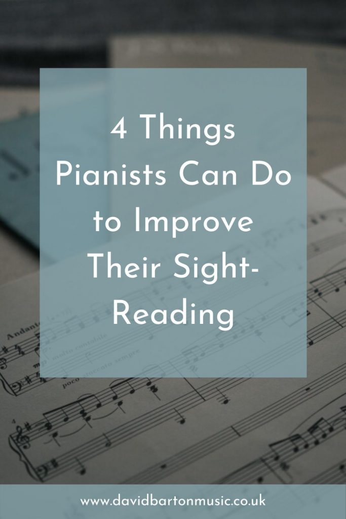4 Things Pianists Can Do to Improve Their Sight-Reading. Pinterest graphic.