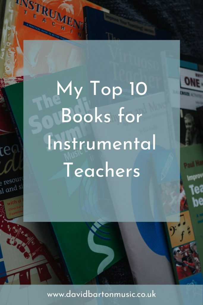 My Top 10 Books for Instrumental Teachers. Pinterest graphic.