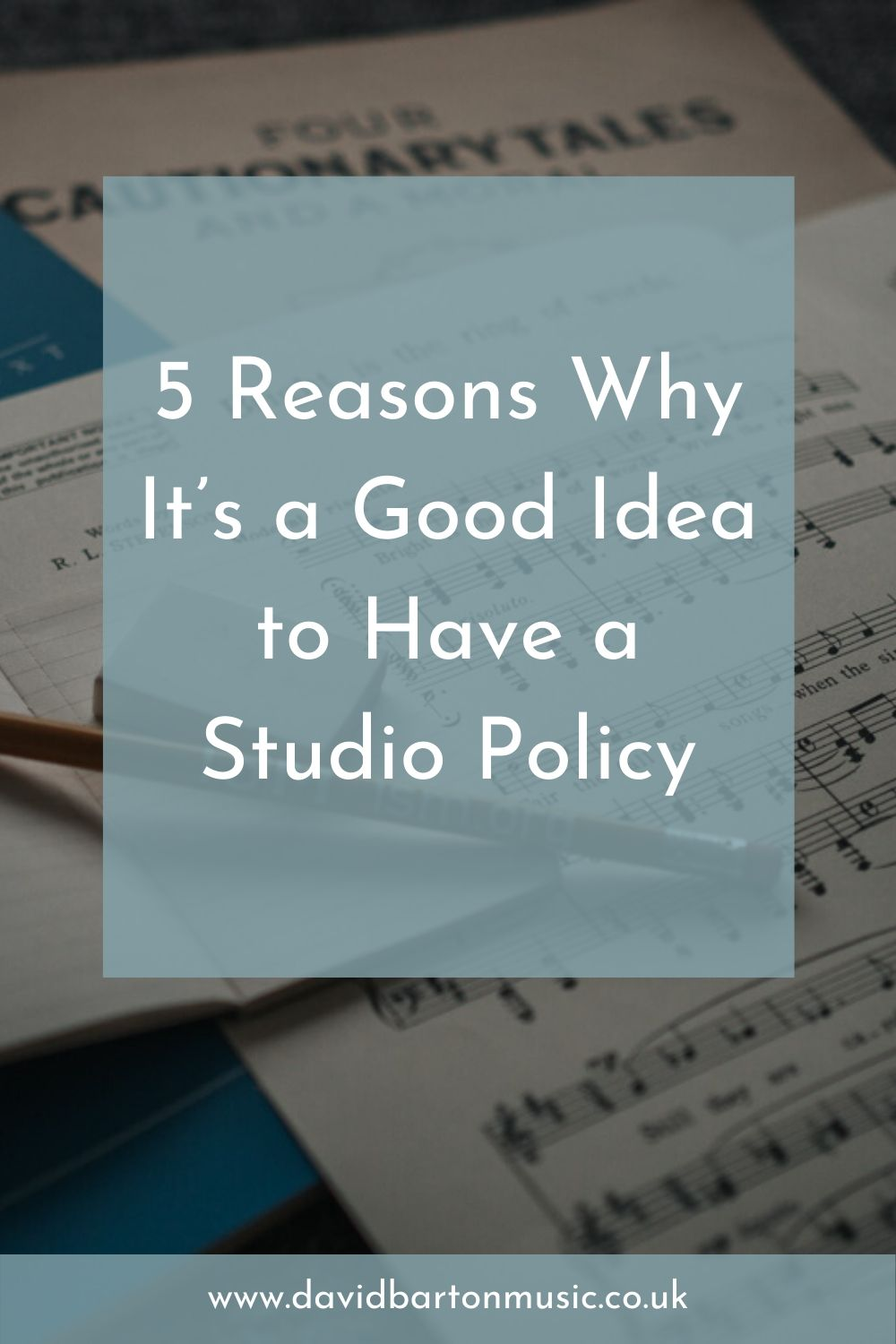 5 Reasons Why It's a Good Idea to Have a Studio Policy - Pinterest graphic