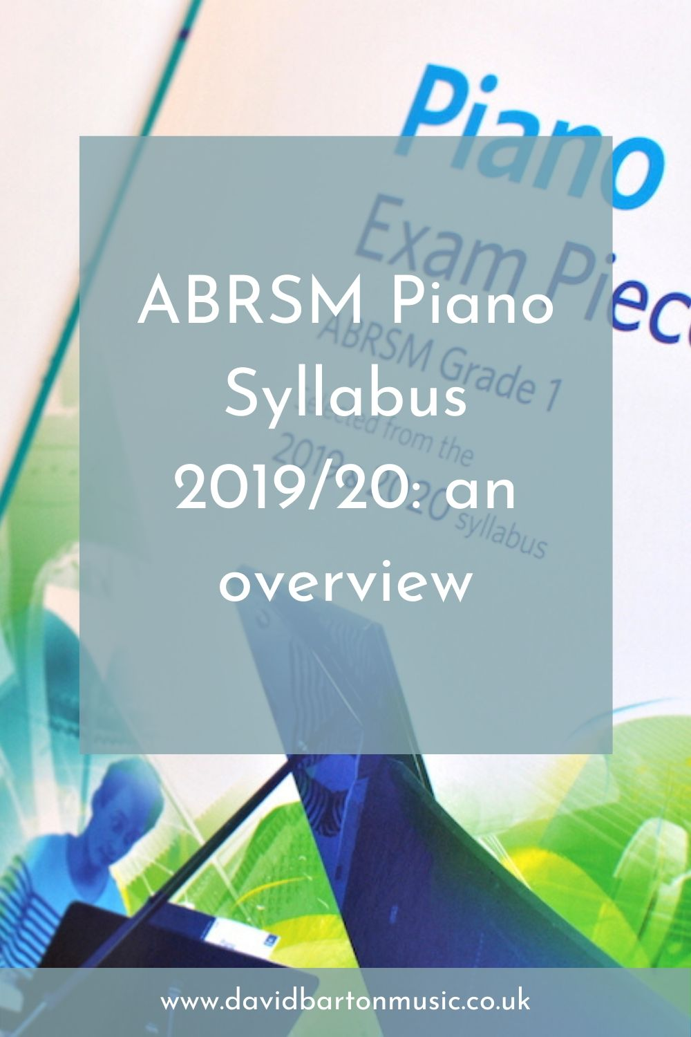 ABRSM Piano Syllabus 2019/20: an overview - Pinterest graphic
