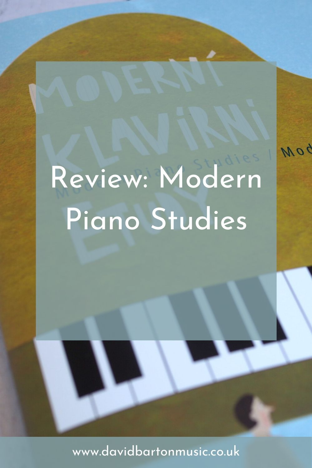 Review: Modern Piano Studies - Pinterest Graphic