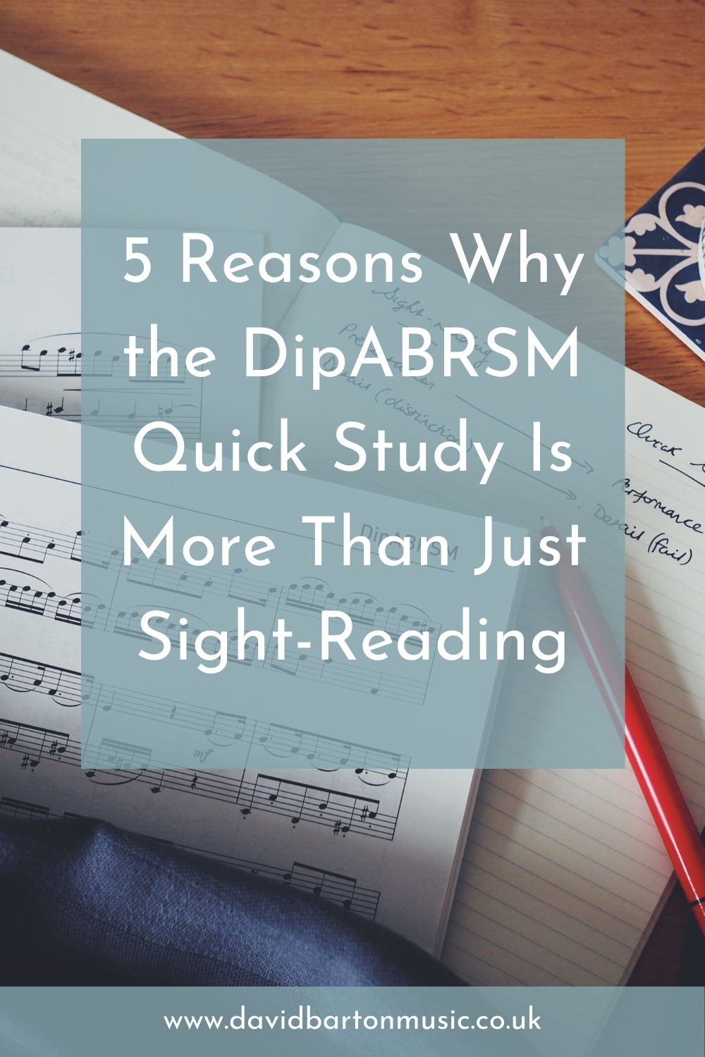 5 Reasons Why the DipABRSM Quick Study Is More Than Just Sight-Reading - Pinterest Graphic