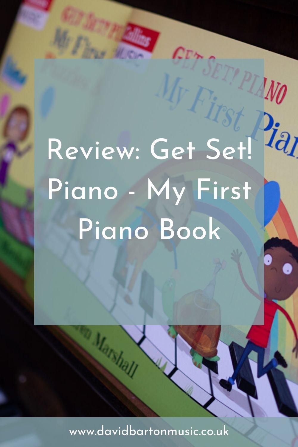 Review: Get Set! Piano - My First Piano Book - Pinterest Graphic