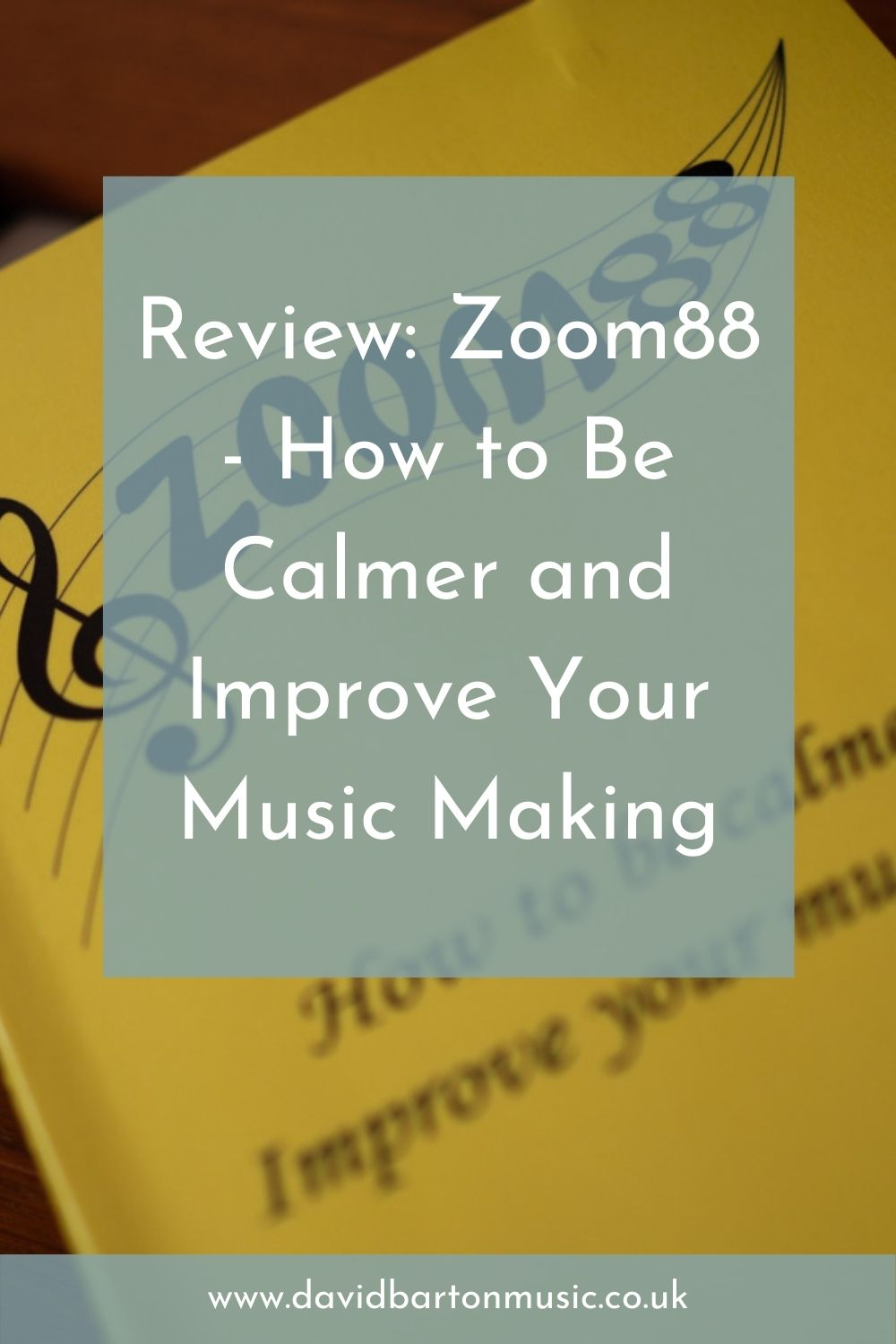 Review: Zoom 88 - How to Be Calmer and Improve Your Music Making - Pinterest Graphic