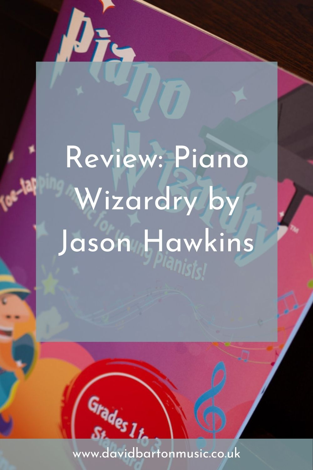 Review: Piano Wizardry by Jason Hawkins - Pinterest Graphic
