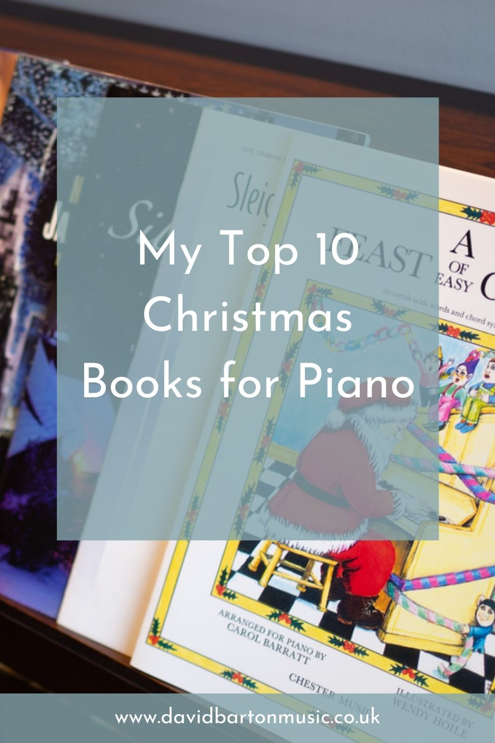My Top 10 Christmas Books for Piano - Pinterest Graphic