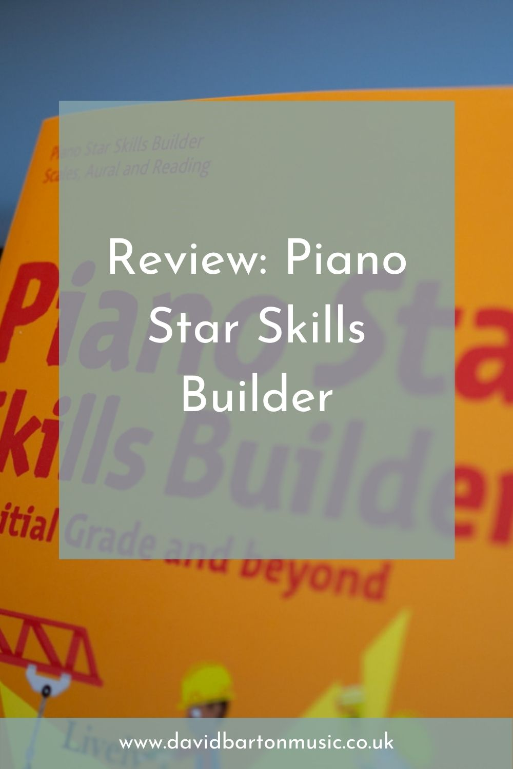Review: Piano Star Skills Builder - Pinterest Graphic