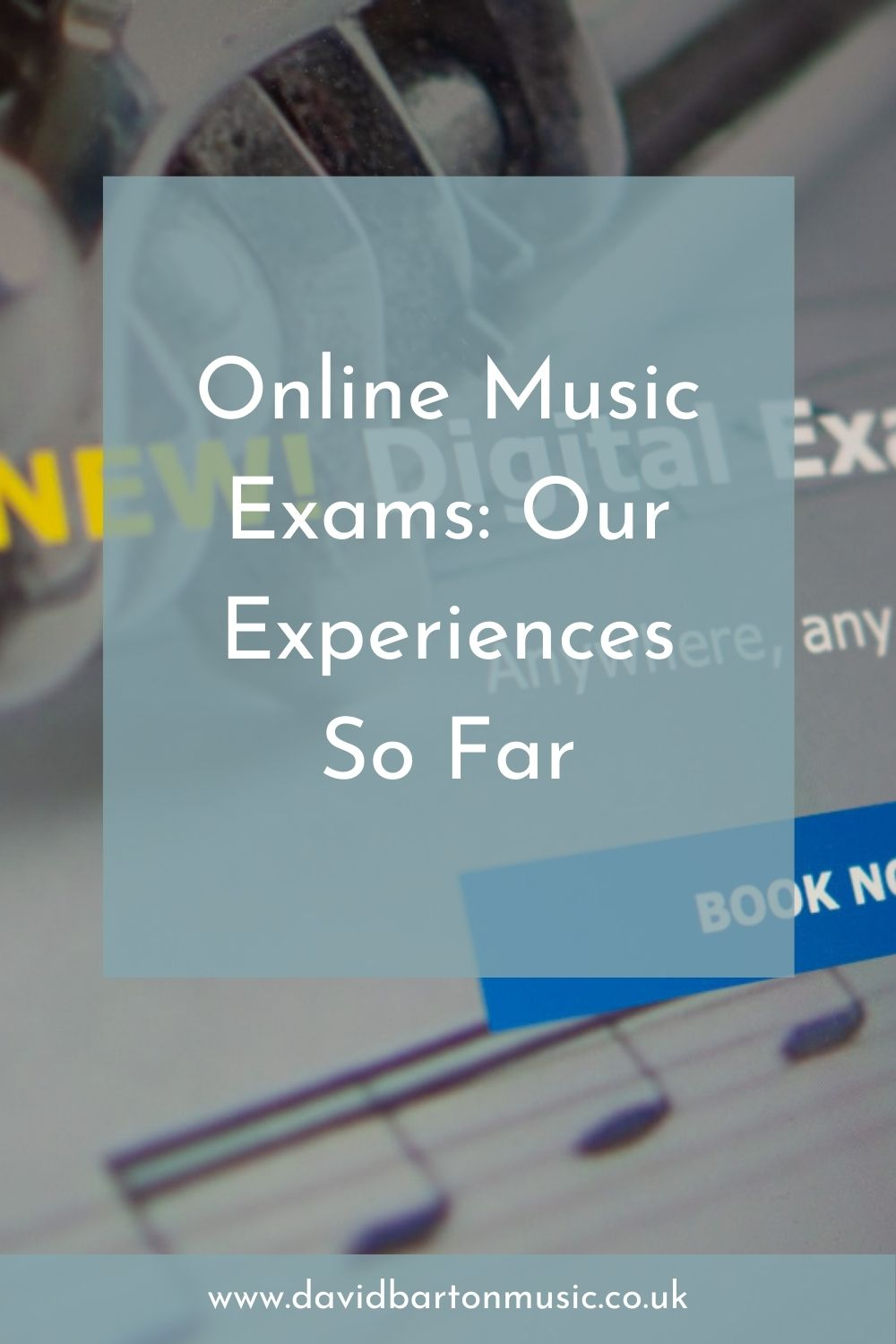 Online Music Exams: Our Experiences So Far - Pinterest Graphic