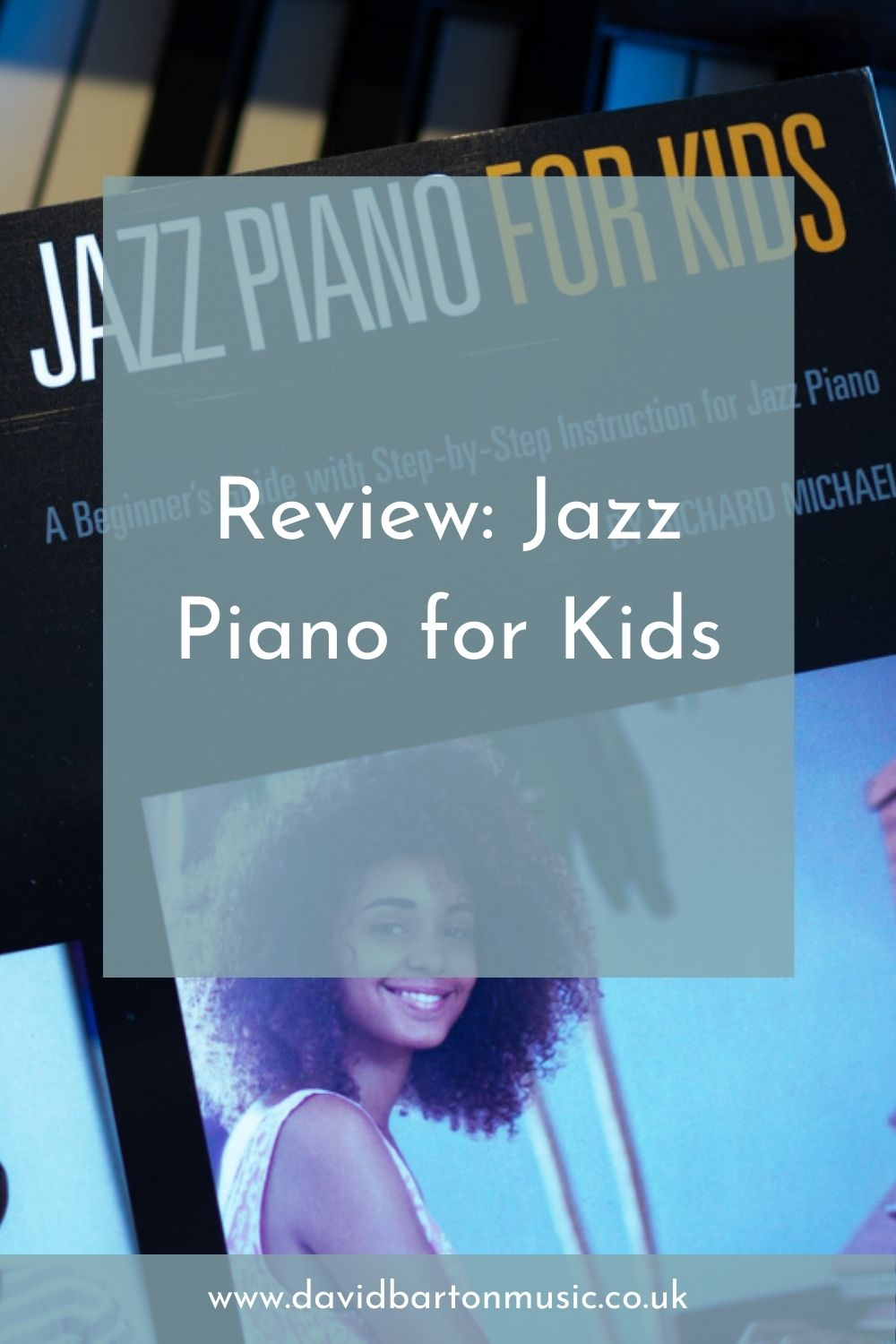 Review: Jazz Piano for Kids - Pinterest Graphic