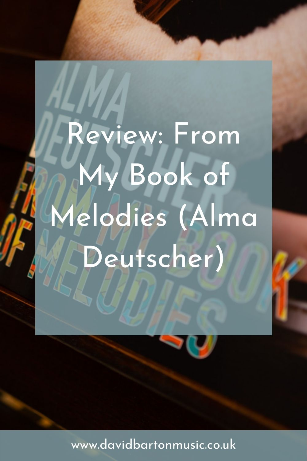Review: From My Book of Melodies (Alma Deutscher) - Pinterest Graphic