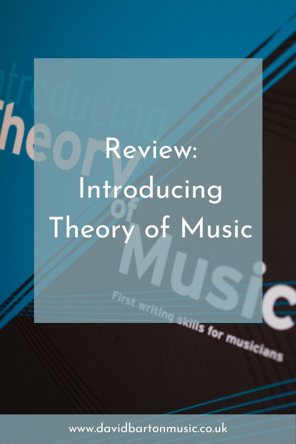 Review: Introducing Theory of Music - Pinterest Graphic
