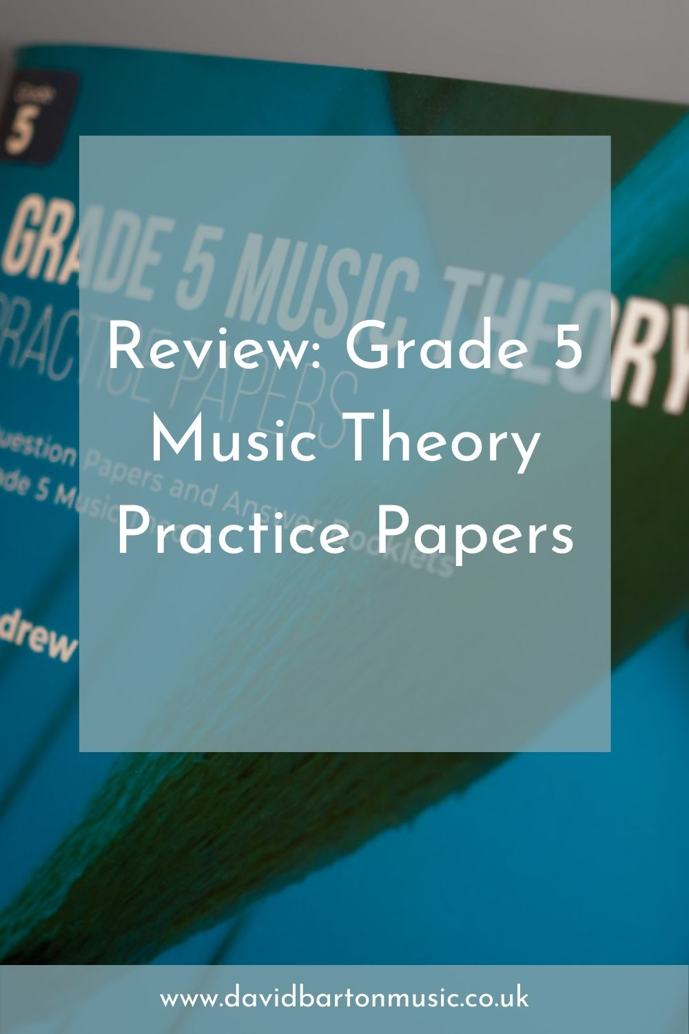 Review: Grade 5 Music Theory Practice Papers - Pinterest graphic