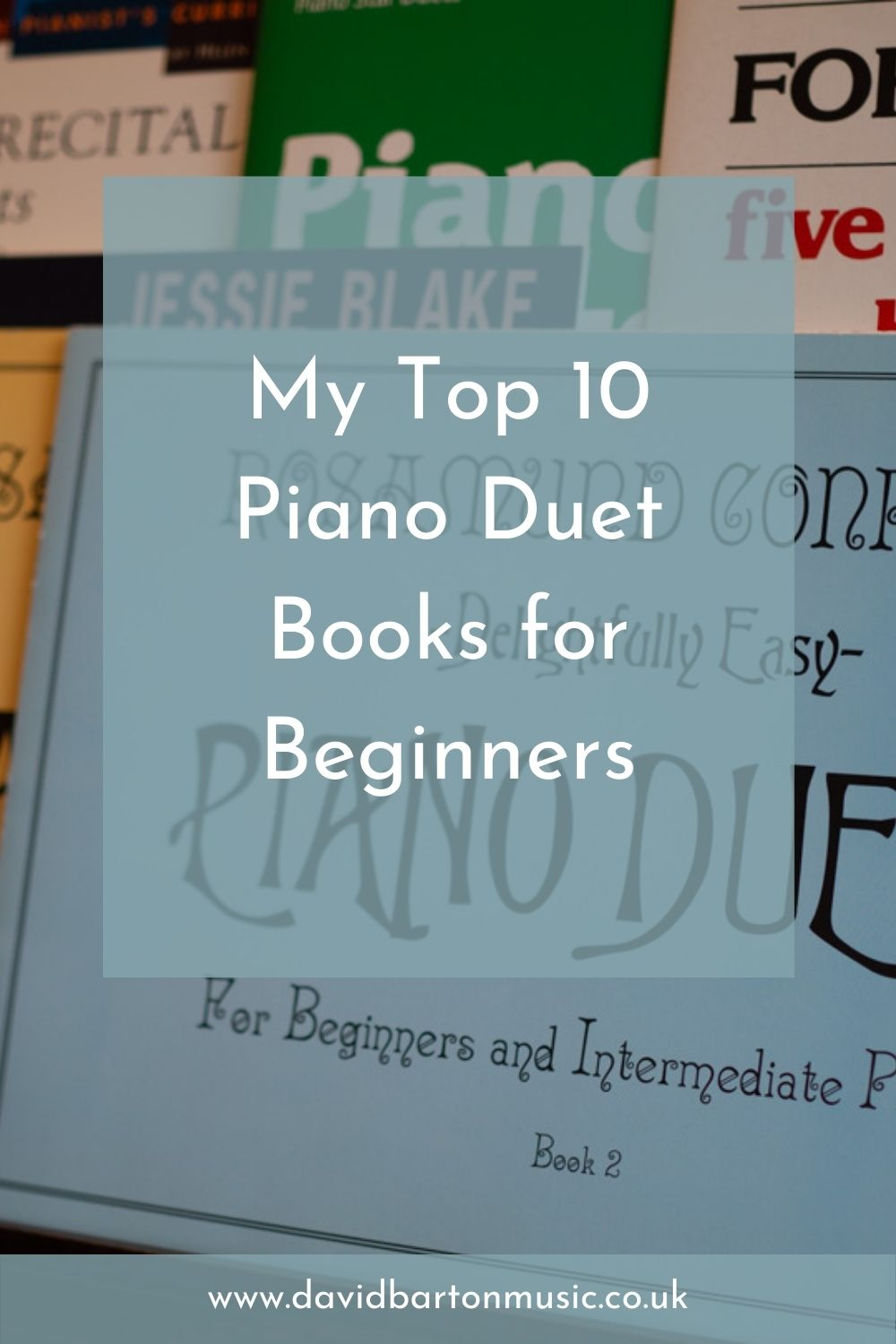 My Top 10 Piano Duet Books for Beginners - Pinterest Graphic