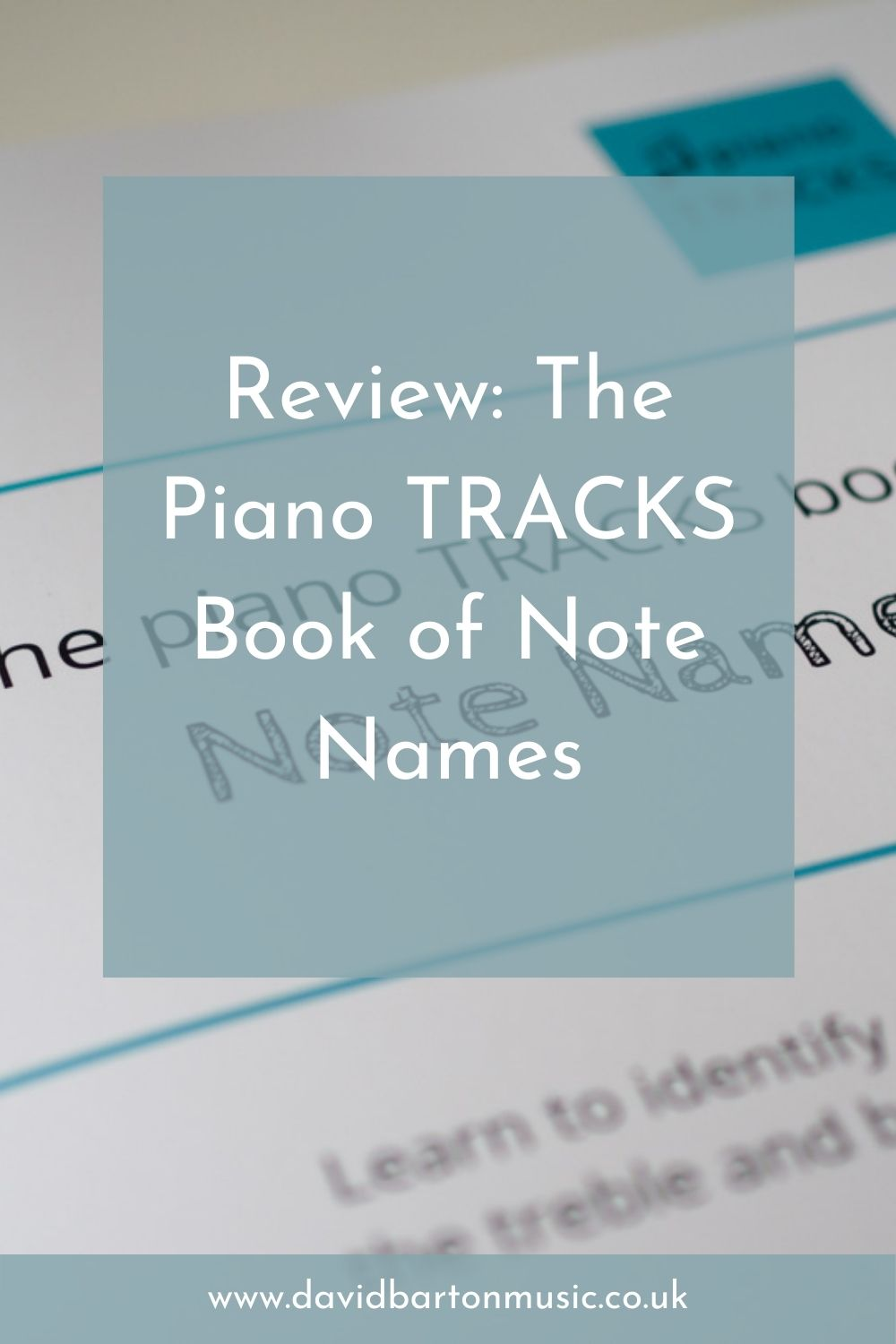 Review: The Piano TRACKS Book of Note Names - Pinterest Graphic