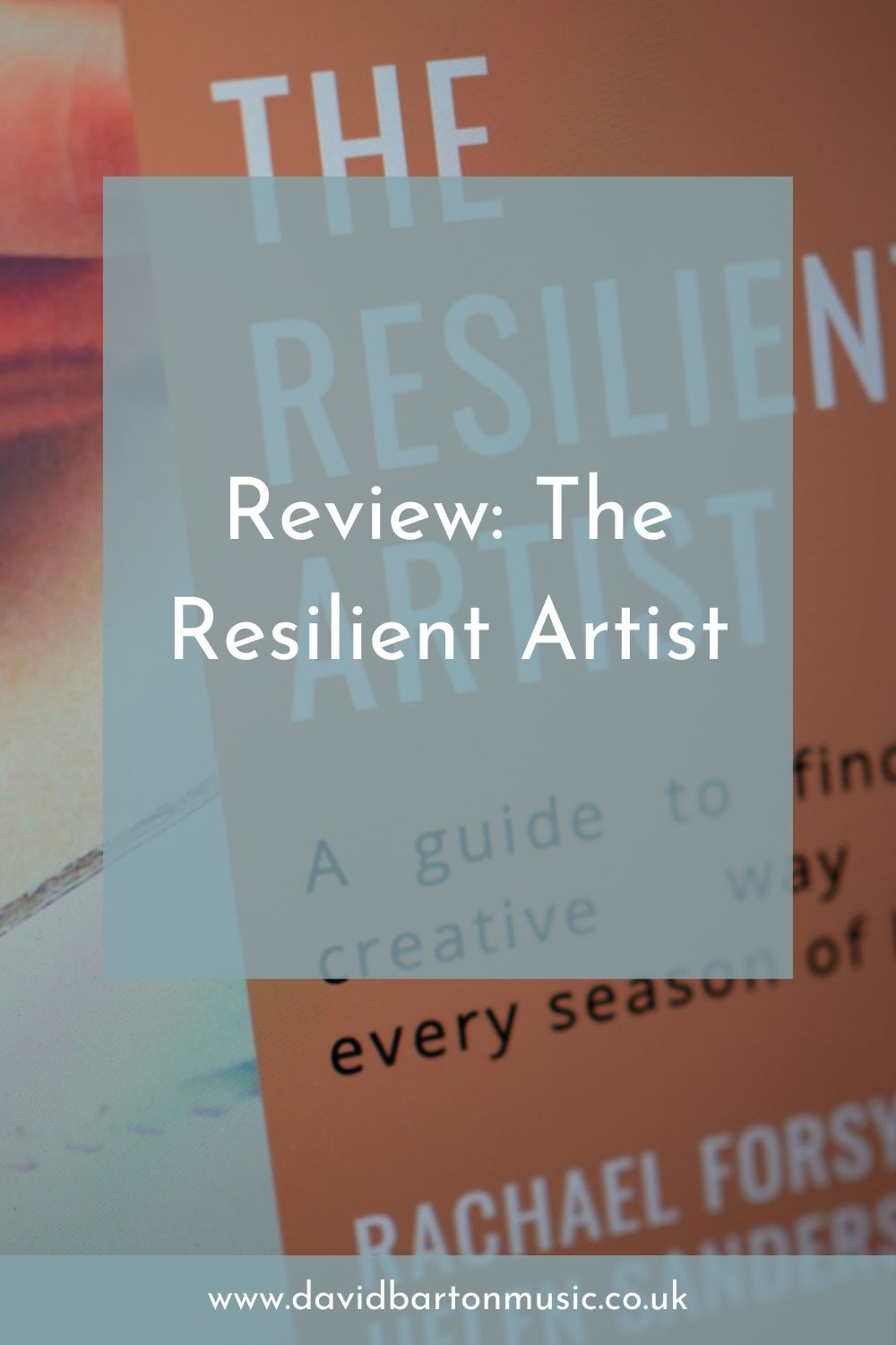 Review: The Resilient Artist - Pinterest Graphic