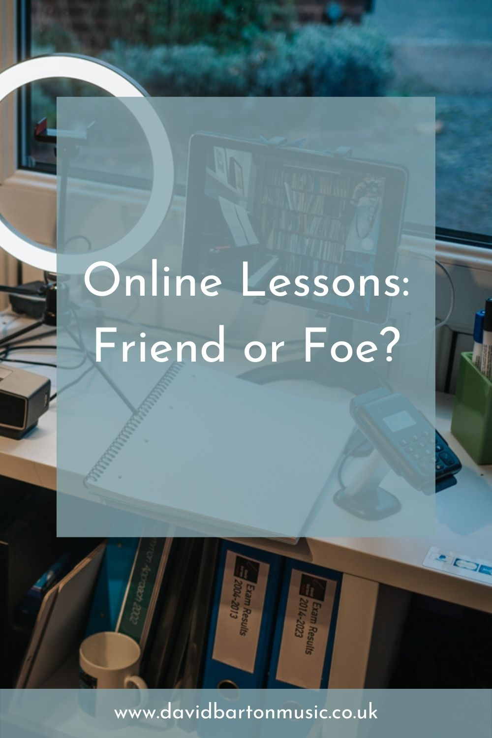 Online Lessons: Friend or Foe? - Pinterest Graphic
